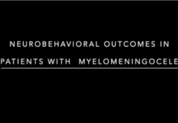 Neurobehavioral Outcomes in Patients with Myelomeningocele