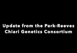 Update from the Park-Reeves Chiari Genetics Consortium