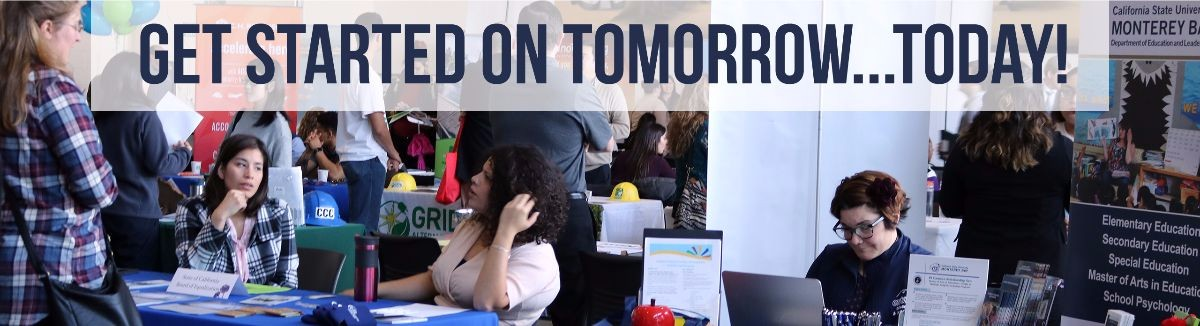 Get started on tomorrow...today! Image from career fair 2017