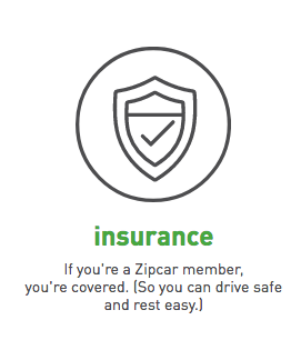 if you're a Zipcar member, you're covered.