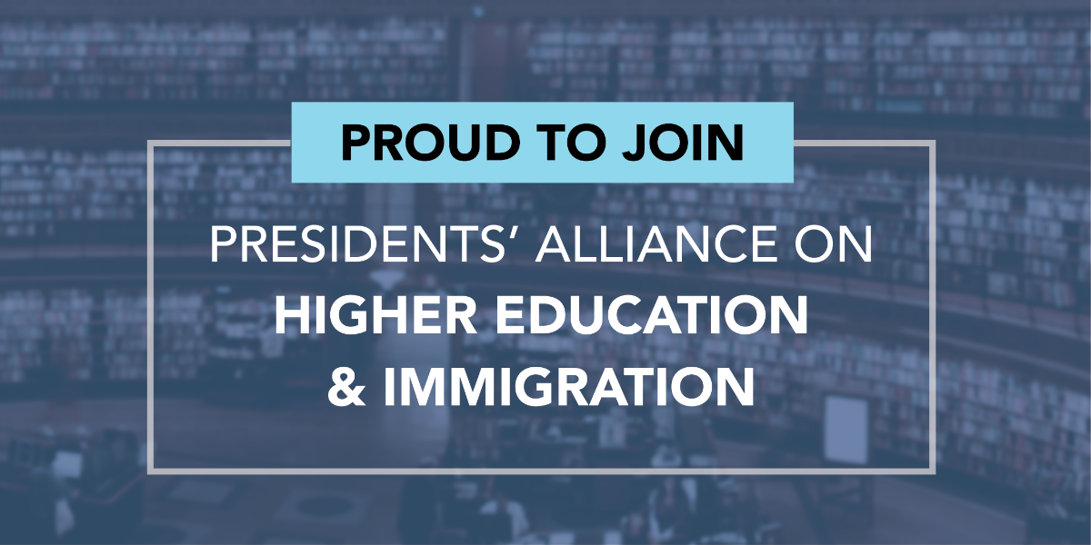 Proud to join presidents' alliance on higher education & immigration