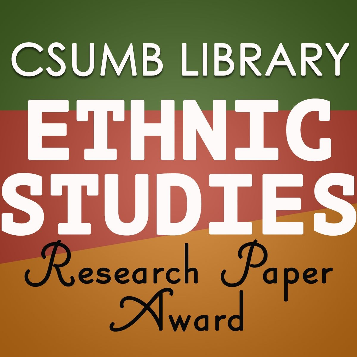 CSUMB Library Ethnic Studies Research Paper Award