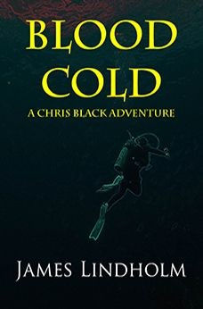 Cover of Blood Cold by James Lindholm featuring a scuba diver
