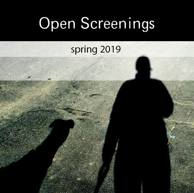 OPEN SCREENINGS SPRING 2019