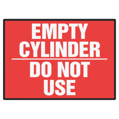 Safety Label, EMPTY CYLINDER - DO NOT USE, 3.5 x 5, Adhesive Dura-Vinyl