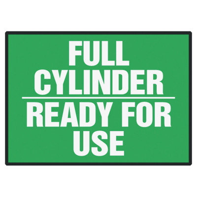 Safety Label, FULL CYLINDER - READY FOR USE, 3.5 x 5, Adhesive Dura-Vinyl