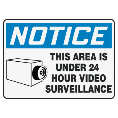 Safety Sign, NOTICE UNDER 24 HOUR VIDEO SURVEILLANCE, 10 x 14, Aluminum