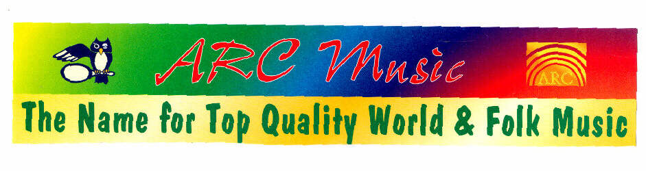ARC music ARC The Name for Top Quality World & Folk Music