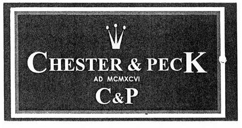 CHESTER & PECK AD MCMXCVI C&P