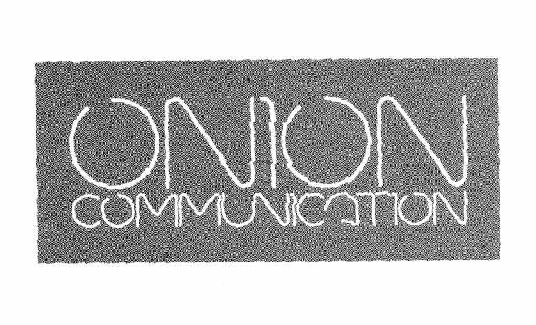 ONION COMMUNICATION