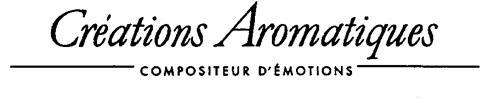 Créations Aromatiques COMPOSITEUR D'ÉMOTIONS