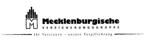 M Mecklenburgische VERSICHERUNGSGRUPPE Ihr Vertrauen unsere Verpflichtung