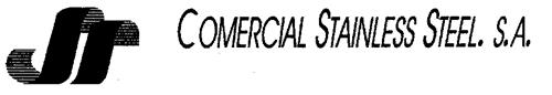 COMERCIAL STAINLESS STEEL. S.A.
