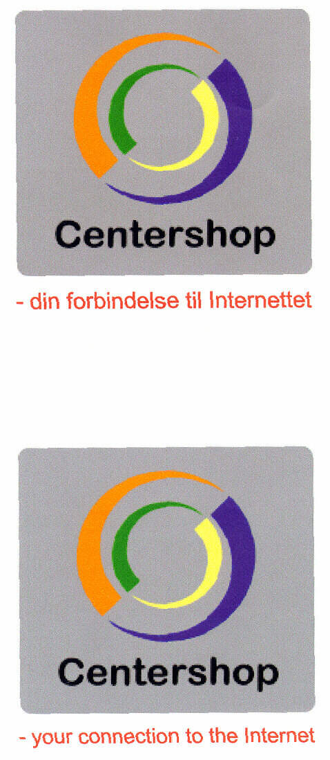Centershop - your connection to the internet