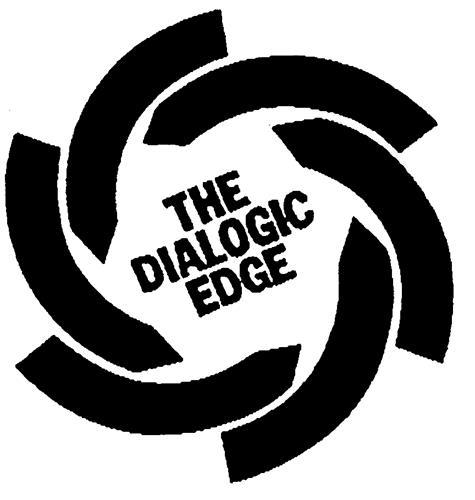 THE DIALOGIC EDGE