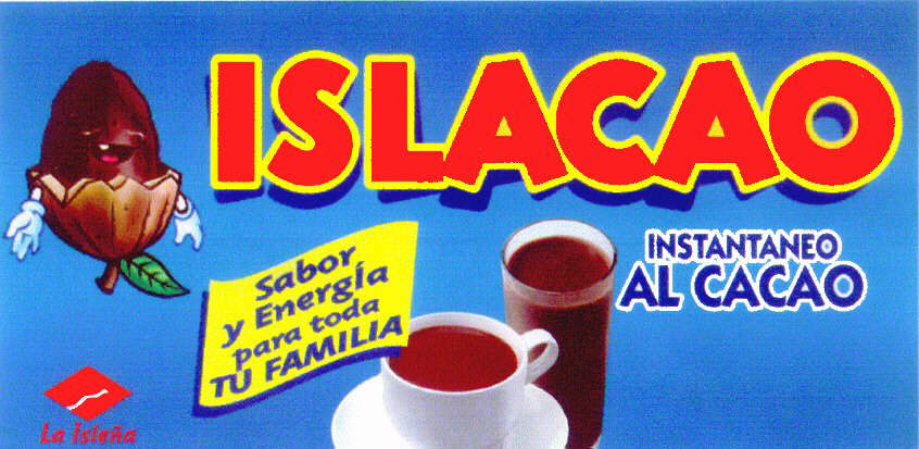 ISLACAO INSTANTANEO AL CACAO Sabor y Energía para toda TU FAMILIA