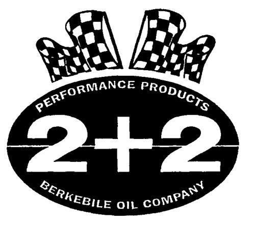 PERFORMANCE PRODUCTS 2 + 2 BERKEBILE OIL COMPANY