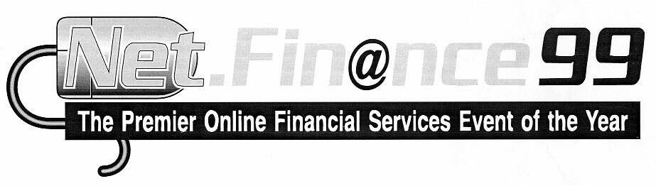 Net.Fin@nce 99 The Premier Online Financial Services Event of the Year