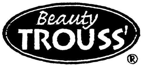 Beauty TROUSS'