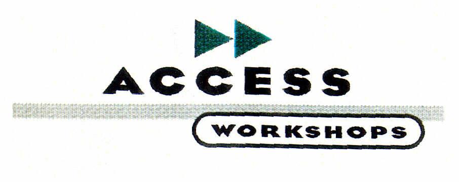ACCESS WORKSHOPS