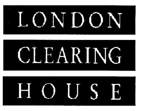 LONDON CLEARING HOUSE