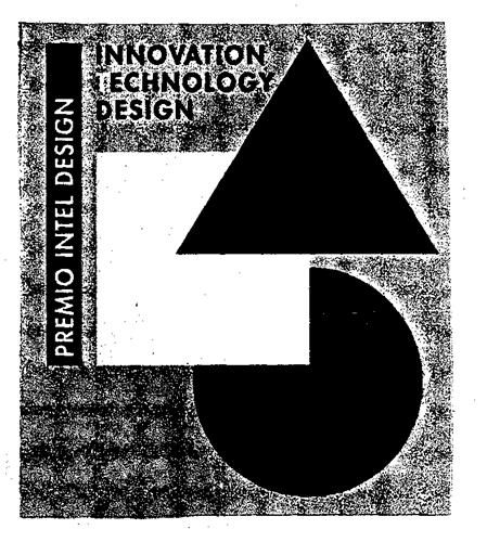 INNOVATION TECHNOLOGY DESIGN PREMIO INTEL DESIGN