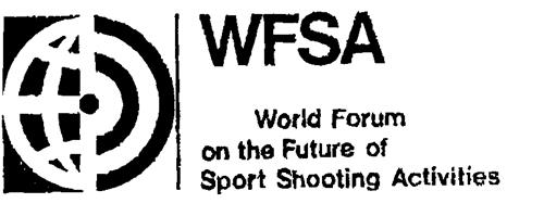 WFSA World Forum on the Future of Sport Shooting Activities