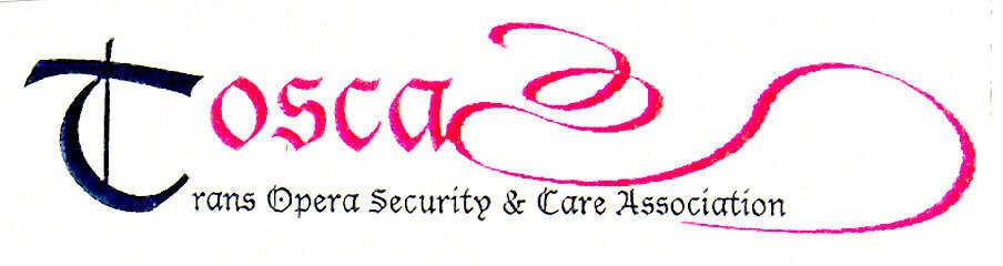 Tosca Trans Opera Security & Care Association