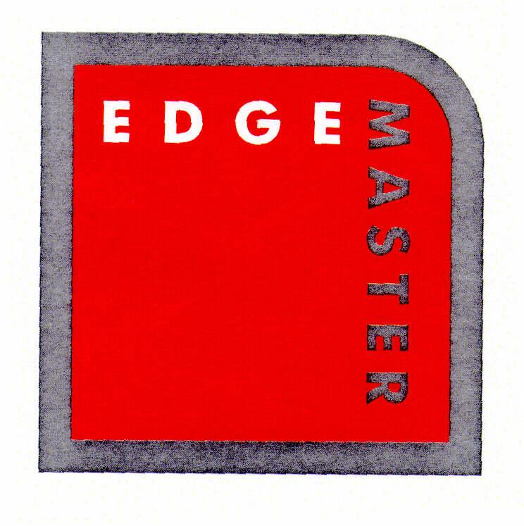 EDGE MASTER