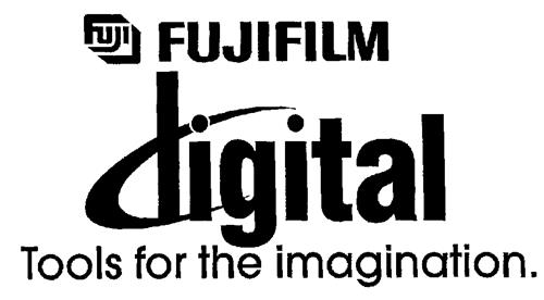 Fuji FUJIFILM digital Tools for the imagination.