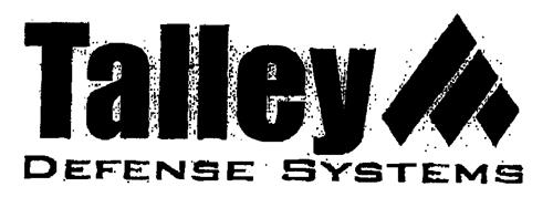 Talley DEFENSE SYSTEMS