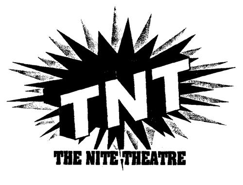 TNT THE NITE THEATRE