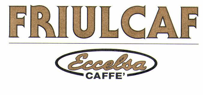 FRIULCAF Eccelsa CAFFE'