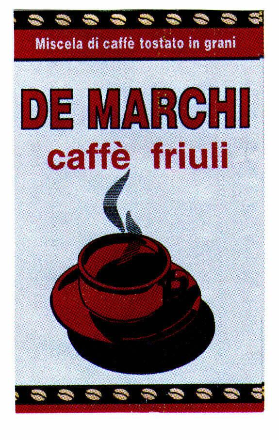 DE MARCHI Miscela di caffè tostato in grani caffè friuli