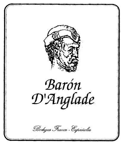 Barón D'Anglade Bodegas Franco-Españolas
