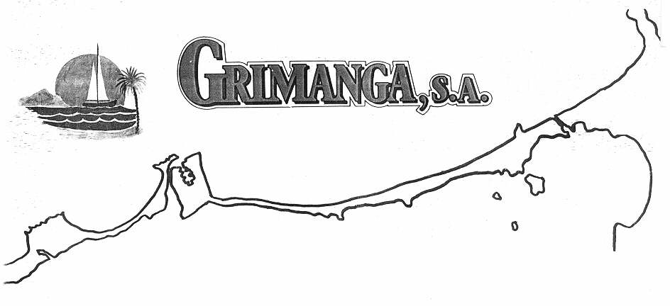 GRIMANGA, S.A.