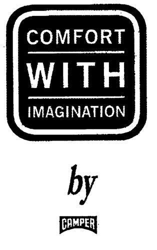COMFORT WITH IMAGINATION by CAMPER