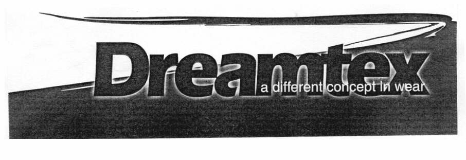 Dreamtex a different concept in wear