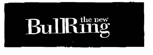 the new BullRing