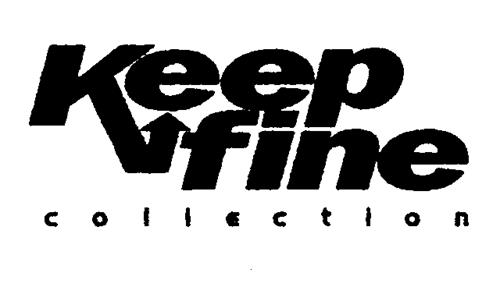 keep fine collection