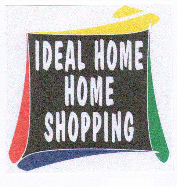 IDEAL HOME HOME SHOPPING