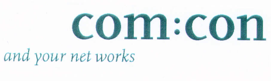 com:con and your net works