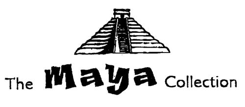 The Maya Collection