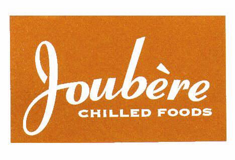 Joubère CHILLED FOODS