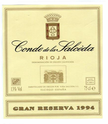 Conde de la Salceda RIOJA DENOMINACIÓN DE ORIGEN CALIFICADA 13%Vol EMBOTELLADO EN ORIGEN POR VIÑA SALCEDA, S.L. ELCIEGO-ESPAÑA 75cl e GRAN RESERVA 1994