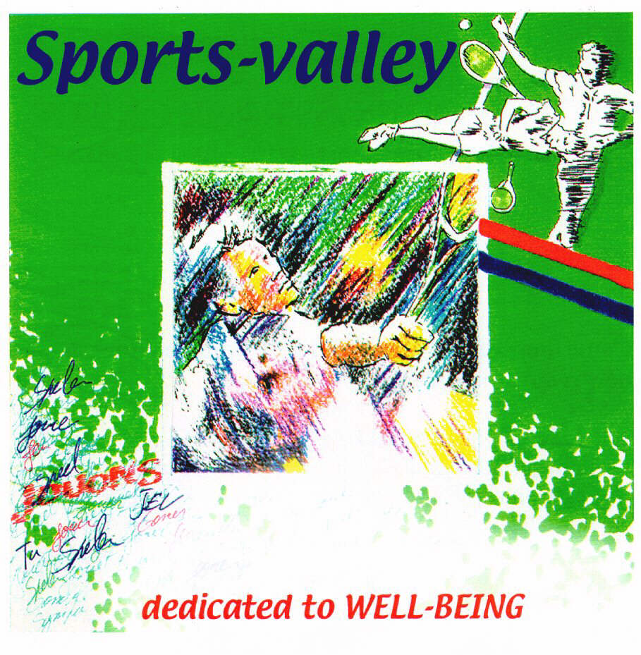 Sports-valley dedicated to WELL-BEING