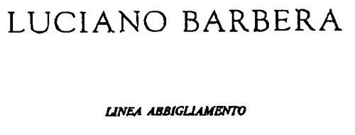 LUCIANO BARBERA LINEA ABBIGLIAMENTO