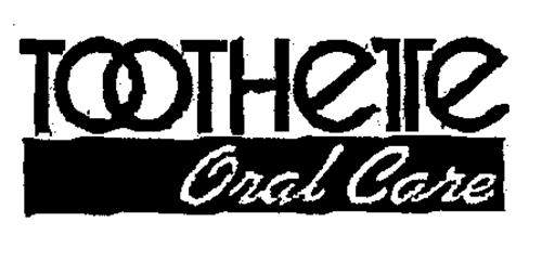 TOOTHETTE Oral Care
