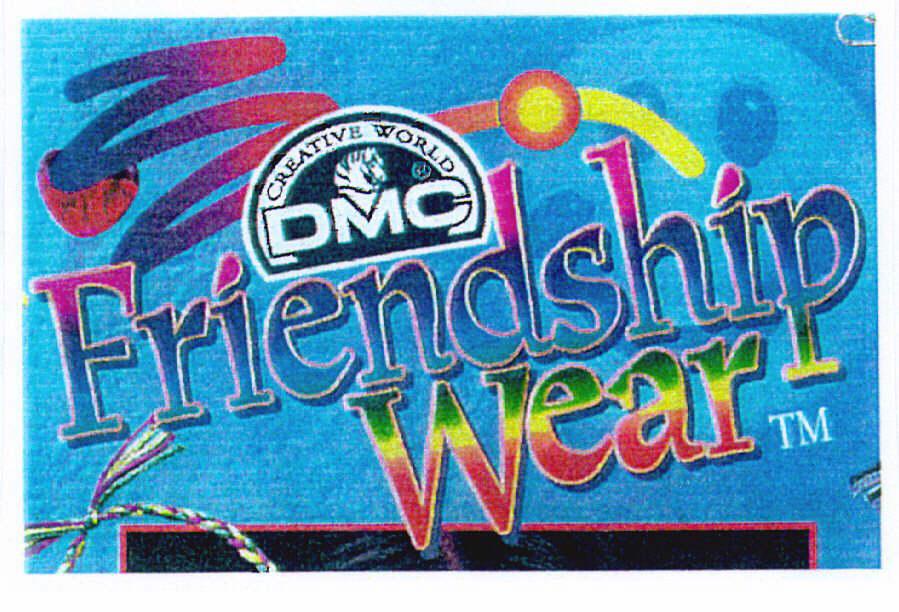 creative world DMC FRIENDSHIP WEAR TM