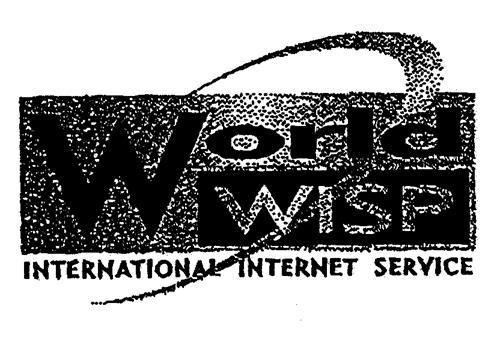 World WISP INTERNATIONAL INTERNET SERVICE